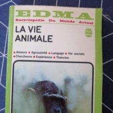 Libros de segunda mano: LA VIE ANIMAL EDMA ENCYCLOPEDIE DU MONDE ACTUAL 1975 17X11CMS. Lote 270644993