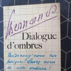 Libros de segunda mano: DIALOGUE D OMBRES 1955 18X11CMS. Lote 270646898