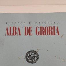 Libros de segunda mano: ALBA DE GRORIA. ALFONSO R. CASTELAO.. Lote 271032668