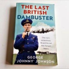 Libros de segunda mano: THE LAST BRITISH DAMBUSTER - 13 X 20.CM. Lote 271151713