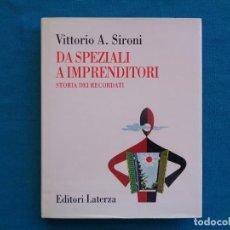 Libros de segunda mano: FARMACIA. DA SPEZIALI A IMPRENDITORE, VITTORIO A. SIRONI. ITALIA 1997. Lote 271530173