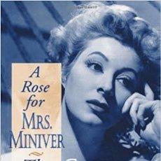 Libros de segunda mano: A ROSE FOR MRS. MINIVER: THE LIFE OF GREER GARSON MICHAEL TROYAN. Lote 271977908