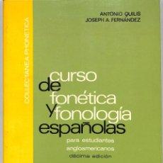 Libri di seconda mano: CURSO DE FONÉTICA Y FONOLOGÍA ESPAÑOLAS - ANTONIO QUILIS FERNÁNDEZ - CSIC. Lote 272829243