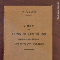 Libros de segunda mano: DONNER LES SOINS. Dª CARADEC. PARIS. PAGS: 146.. Lote 273607053
