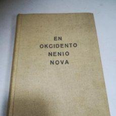 Libros de segunda mano: EN OKCIDENTO NENIO NOVA. ERICH MARIA REMARQUE. 1929. HEROLDO DE ESPERANTO, KÖLN. 252 PAGINAS. Lote 273642448