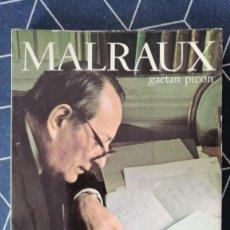 Livros em segunda mão: MALRAUX GAETAN PICON DEDICATORIA DEL ESCRITOR 18X12CMS. Lote 273976868