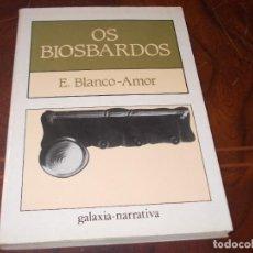 Livros em segunda mão: OS BIOSBARDOS, EDUARDO BLANCO-AMOR. EDITORIAL GALAXIA 11ª ED. NOVEMBRO 1.992, EN GALLEGO,. Lote 274639638