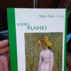 Livros em segunda mão: VIDES PLANES-MARIA IBARS I OBRAS-EDITA L'ALJUB-EDICIO TOMÁS LLOPIS-1999. Lote 275093353