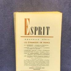 Libros de segunda mano: REVISTA PENSAMIENTO ESPIRIT NOUVELLE SERIE LES ETRANGERS EN FRANCE 1966 JEAN MARIE DOMENACH 23X14CMS. Lote 275107383