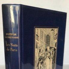 Libros de segunda mano: LES NUITS DE PARIS OU LE SPECTATEUR NOCTURNE. - RESTIF DE LA BRETONNE, NICOLAS.. Lote 123235978