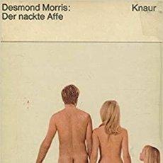 Libros de segunda mano: DESMOND MORRIS DER NACKTE AFFE. Lote 276093383