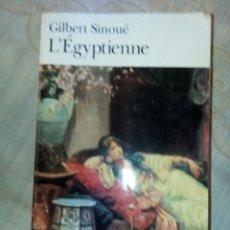 Libros de segunda mano: L' EGYPTIENNE. Lote 276718503