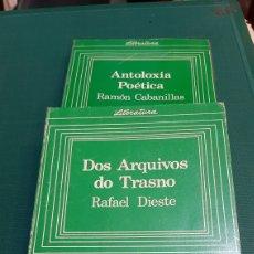 Libros de segunda mano: GALICIA LITERATURA ANTOLOXIA POÉTICA RAMÓN CABANILLAS / DIS ARQUIVOS DO TRASNO RAFAEL DIESTE GALAXIA. Lote 276942908