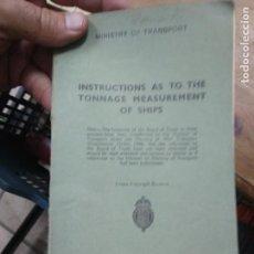 Libros de segunda mano: INSTRUCTIONS AS TO THE TONNAGE MEASUREMENT OF SHIPS. EN INGLÉS. L- 25994. Lote 277055608