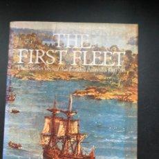 Libros de segunda mano: THE FIRST FLEET. JONATHAN KING. ED. M. AUSTRALIA, 1942. FIRMADO POR EL AUTOR. PAGS: 186. Lote 277087613