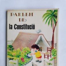 Libros de segunda mano: PARLEM DE LA CONSTITUCIÓ 1983 GENERALITAT VALENCIANA. Lote 277100293