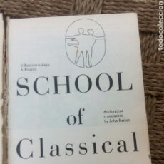 Libros de segunda mano: SCHOOL OD CLASSICAL DANCE. Lote 277103193