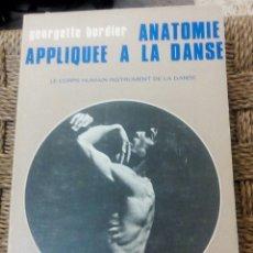 Libros de segunda mano: ANATOMIE APPLIQUÉE A LA DANSE. Lote 277103253