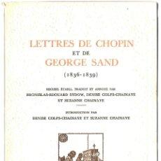 Libros de segunda mano: LETTRES DE CHOPIN ET DE GEORGE SAND (1836-1839). ED. LA CARTUJA, PALMA DE MALLORCA (AÑOS 50). Lote 277135398