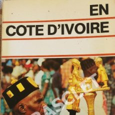 Libros de segunda mano: EN COTE D' IVOIRE - GUIDES BLEUS. Lote 277140768