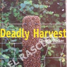 Libros de segunda mano: DEADLY HARVEST - CAROLYN WALKER - CAMBRIDGE UNIVERSITY PRESS. Lote 277165088