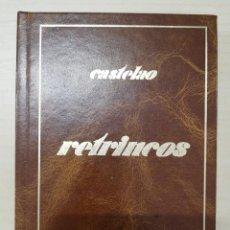 Libros de segunda mano: RETRINCOS - CASTELAO - ED. LIBRARÍA COUCEIRO, 1983 - EDICIÓN FACSIMILAR. Lote 277176038