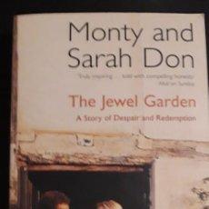 Libros de segunda mano: 1 GUÍA DE ** THE JEWEL GARDEN ...MONTY AND SARAH DON ** HODDER 2005 FOTOS COLOR. Lote 277196288