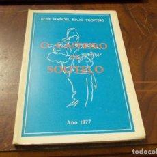 Livros em segunda mão: O GAITEIRO DE SOUTELO (UNHA EXPRESIÓN DA CULTURA POPULAR), XOSÉ MANOEL RIVAS TROITIÑO. 1977 DEFECTOS. Lote 277291023