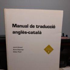 Libros de segunda mano: MANUAL DE TRADUCCIO DE L´ ANGLES AL CATALÀ (EUMO EDITORIAL ) 398 PAGINES. Lote 277644023