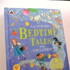 Libros de segunda mano: BEDTIME TALES FOR CHILDREN. LADYBIRD. 8 CLASSIC STORIES. Lote 277678328