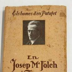 Libros de segunda mano: ELS HOMES D'EN PATUFET - JOSEP M FOLCH I TORRES - EN CATALÀ.. Lote 277712788