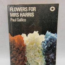 Libros de segunda mano: FLOWERS FOR MRS HARRIS. PAUL GALLICO. ED. LONGMAN. PAGS: 118.. Lote 277719038