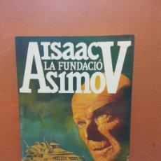Livros em segunda mão: LA FUNDACIÓ. ISAAC ASIMOV. EDICIONS PLENILUNI. Lote 277748833