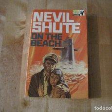 Libros de segunda mano: NOVELA ON THE BEACH NEVIL SHUTE PAN BOOKS EN INGLES. Lote 278167588