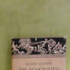 Libros de segunda mano: LIBRO DIE SCHÖNSTEN SAGEN DES KLASSISCHEN ALTERTUMS. SCHWAB, GUSTAV. HAMBURGO. Lote 278451953