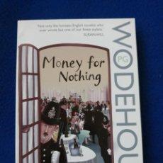 Libros de segunda mano: MONEY FOR NOTHING - P. G. WODEHOUSE. Lote 278455468