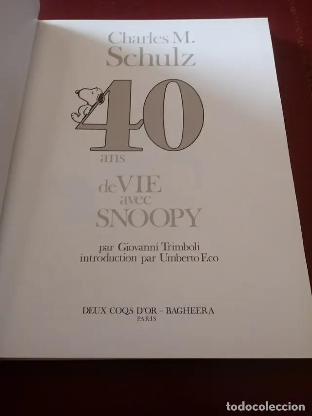 Libros de segunda mano: 40 ans de vie avec Snoopy - Foto 2 - 278476643