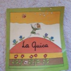 Livros em segunda mão: LA QUICA.... - COL.LECCIÓ A POC A POC - ED. LA GALERA. Lote 278546688