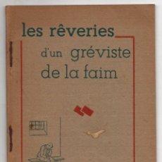 Libros de segunda mano: LES RÊVERIES D'UN GRÉVISTE DE LA FAIM. PAR MARC LÉGASSE. 1946. NACIONALISMO VASCO. EN FRANCES. RARO. Lote 278929993
