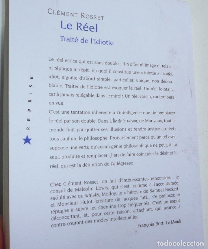 Libros de segunda mano: Le Réel. Traité de lidiotie - Clément Rosset (Quadrige, Puf, 2016) Libro en francés - Foto 2 - 279374468