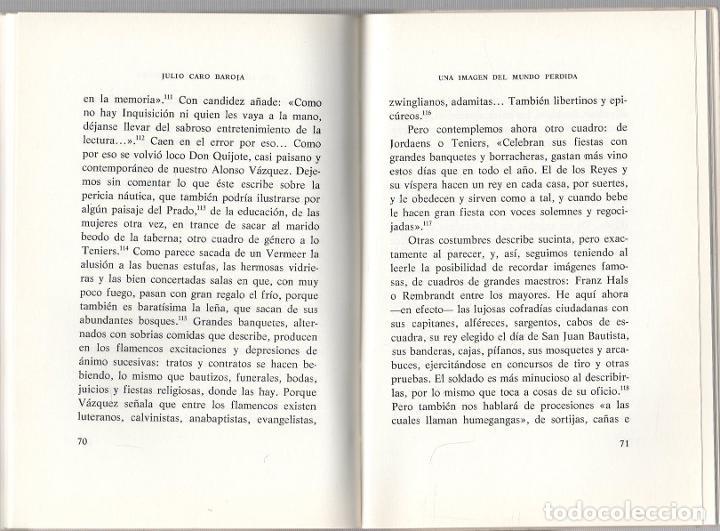 Libros de segunda mano: UNA IMAGEN DEL MUNDO PERDIDA. JULIO CARO BAROJA. UNIVERSIDAD MENENDEZ PELAYO, 1979 - Foto 3 - 279385743