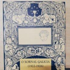 Libros de segunda mano: O XORNAL GALICIA. 1922-1926. O ALENTO DA MODERNIDADE - LOPEZ GARCIA,XOSÉ (ED.).2003. Lote 279460288