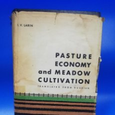 Libros de segunda mano: PASTURE ECONOMY AND MEADOW CULTIVATION. I. V. LARIN. TRANSLATED FROM RUSSIAN, 1962. PAGS. 641.. Lote 283161438