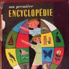 Libros de segunda mano: MA PREMIÈRE ENCYCLOPÉDIE LAROUSSE ** JEANNE SÉGUIN. Lote 283862823