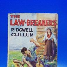 Libros de segunda mano: THE LAW-BREAKERS. RIDGWELL CULLUM. LONDON, GEORGE NEWNES. PAGS. 192.. Lote 285047393