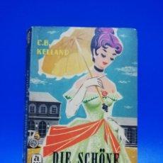 Libros de segunda mano: DIE SHÖNE SUD KENTUCKY. .C.B. KELLAND. PAGS. 222.. Lote 285053018