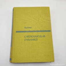 Libros de segunda mano: CARDIOVASCULAR DYNAMICS. ROBERT F. RUSHMER. 1970 W. B. SAUNDERS COMPANY. 559 PAGS.. Lote 285145033