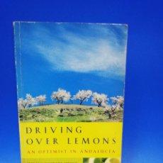 Libros de segunda mano: DRIVING OVER LEMONS AN OPTIMIST IN ANDALUCIA. CHRIS STEWART. 1999. PAGS. 246.. Lote 285403968
