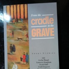 Libri di seconda mano: FROM THE CRADLE TO THE GRAVE. EVELYN WAUGH. SHORT STORIES. OXFORD BOOKWORMS. Lote 286290378