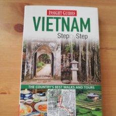 Libros de segunda mano: VIETNAM. STEP BY STEP (INSIGHT GUIDES). Lote 286978348
